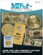 MPA May 2017 Rare Coin & Currency Auction